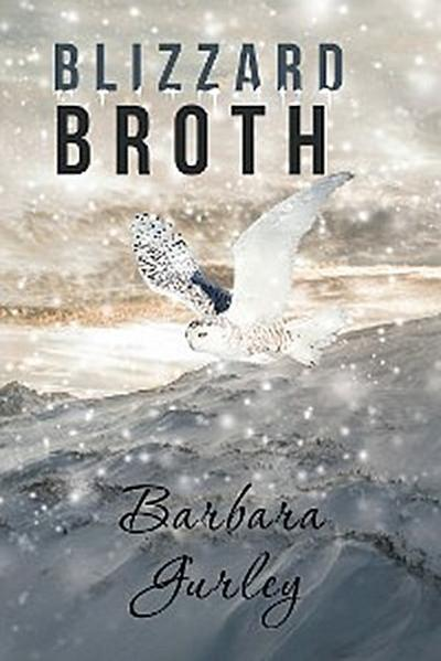 Blizzard Broth