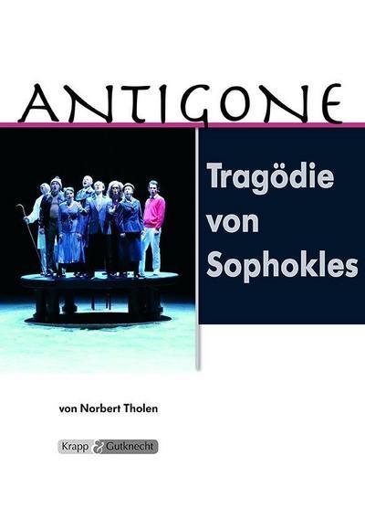 Antigone - Tragödie von Sophokles