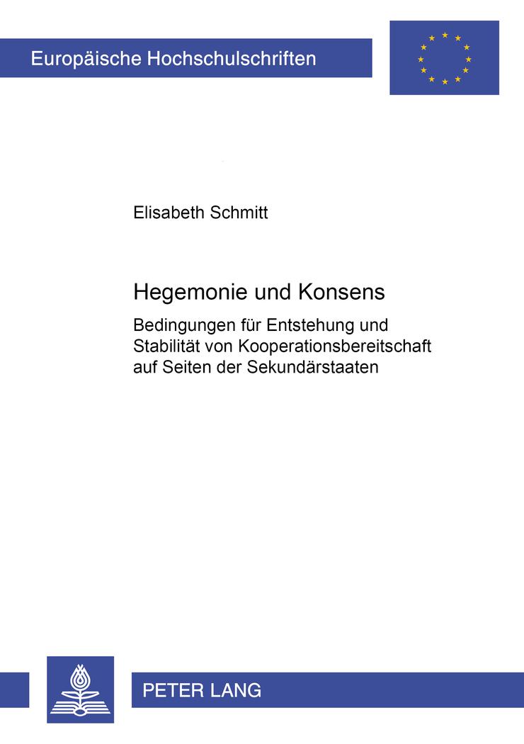 Hegemonie und Konsens ~ Elisabeth Schmitt ~  9783631522585