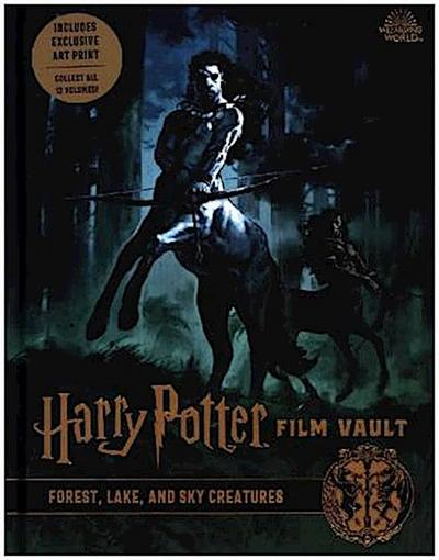 Harry Potter: The Film Vault - Forest, Sky & Lake Dwelling Creatures