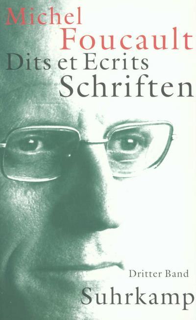 Schriften in vier Bänden. Dits et Ecrits: Band III. 1976-1979