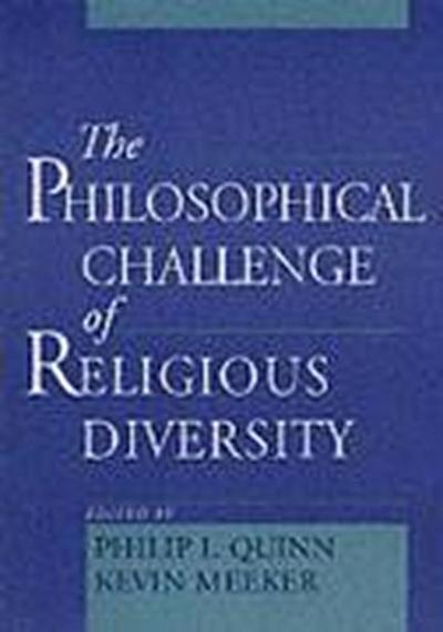 The Philosophical Challenge of Religious Diversity