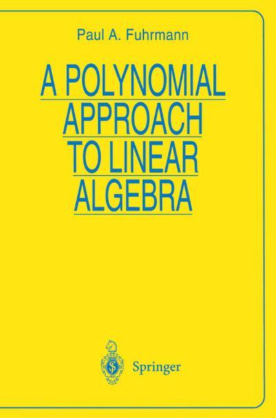 Polynomial Approach to Linear Algebra