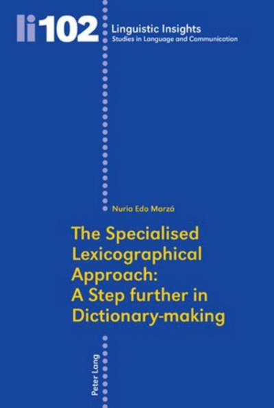 The Specialised Lexicographical Approach: A Step further in Dictionary-making