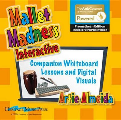 Mallet Madness Interactive - Promethean Edition with PowerPoint: Companion Whiteboard Lessons and Digital Visuals