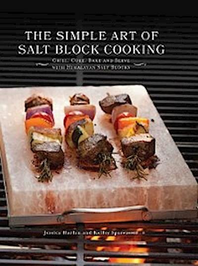 Simple Art of Salt Block Cooking