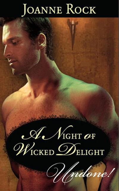 A Night of Wicked Delight (Mills & Boon Historical Undone)