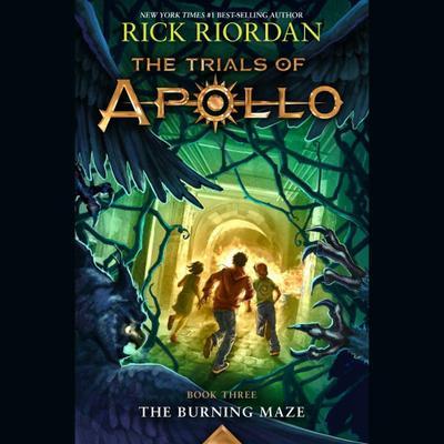 The Trials of Apollo, Book Three: The Burning Maze