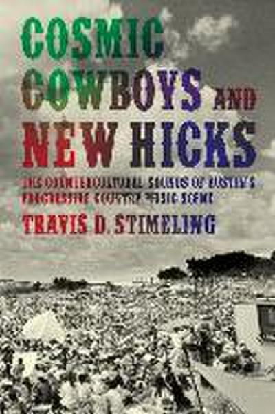 Cosmic Cowboys and New Hicks