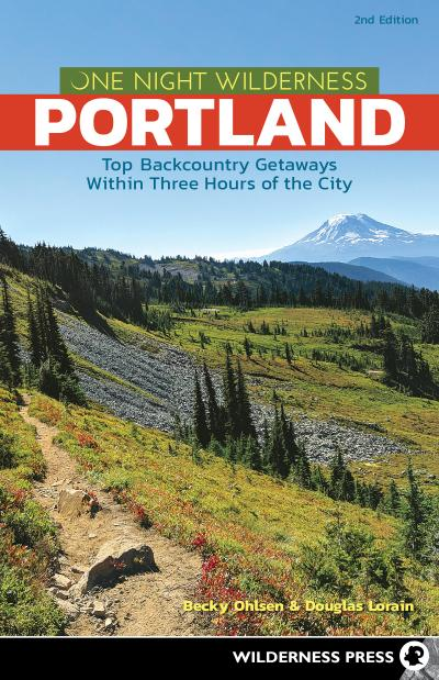 One Night Wilderness: Portland