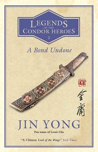 Legends of the Condor Heroes - A Bond Undone