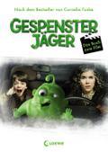 Gespensterjäger - Das Buch zum Film   ; Gespensterjäger ; Kinostart: 02.04.2015! mit 16 Seiten Filmfotos; Deutsch