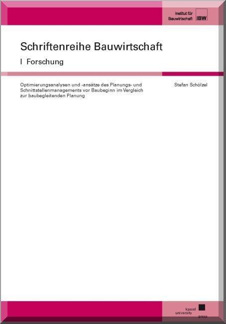 Optimierungsanalysen und -ansätze des Planungs- und Schnittstellenmanagemen ...