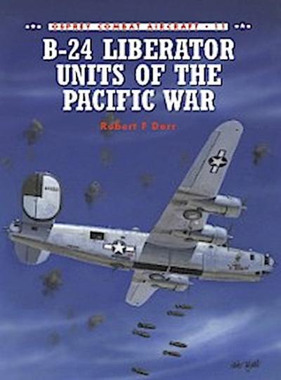 B-24 Liberator Units of the Pacific War