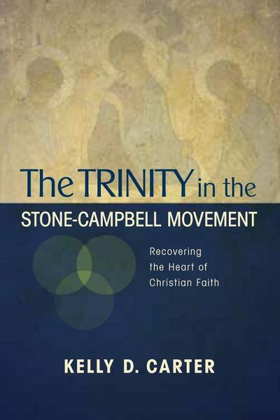 Trinity in the Stone-Campbell Movement