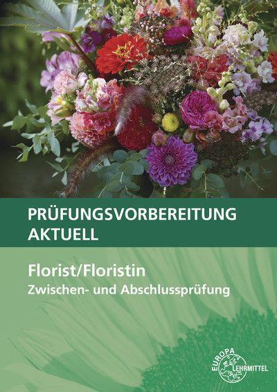Prüfungsvorbereitung aktuell - Florist/Floristin