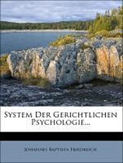 System der gerichtlichen Psychologie.