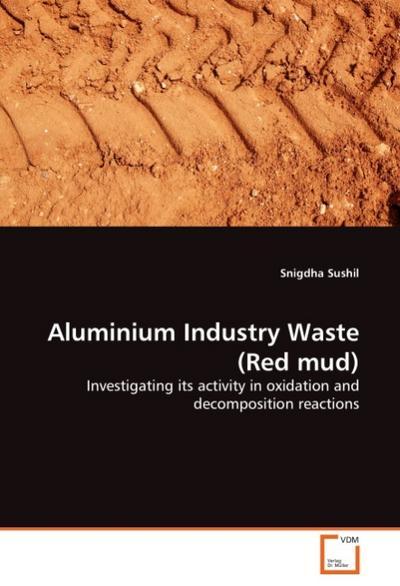 Aluminium Industry Waste (Red mud)