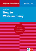 Uni Wissen How to Write an Essay: Anglistik/Amerikanistik, Sicher im Studium