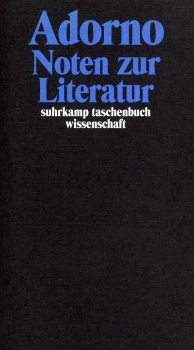 Gesammelte Schriften in 20 Bänden: Band 11: Noten zur Literatur (suhrkamp taschenbuch wissenschaft)