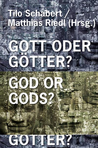 Gott oder Götter? God or Gods?