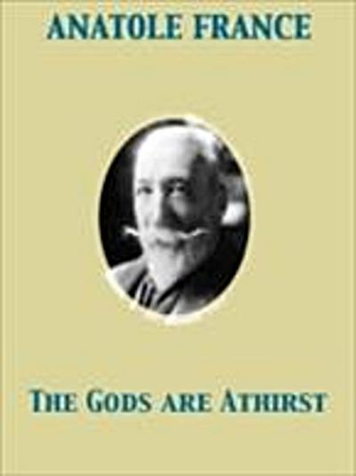 Gods are Athirst