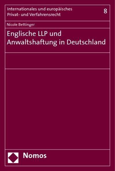 Englische LLP und Anwaltshaftung in Deutschland