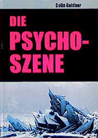 Die Psycho-Szene