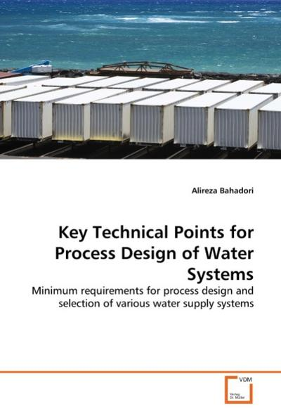 Key Technical Points for Process Design of Water Systems