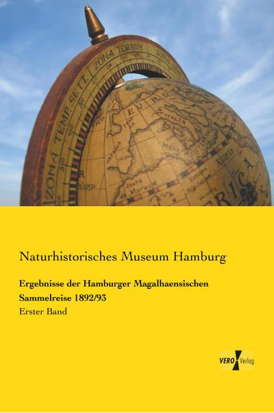 Ergebnisse der Hamburger Magalhaensischen Sammelreise 1892/93
