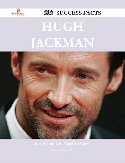 Hugh Jackman 208 Success Facts - Everything you need to know about Hugh Jackman