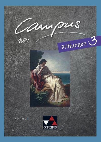 Campus C Prüfungen 3 - neu