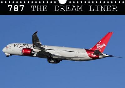 787 - The Dream Liner (Wall Calendar 2019 DIN A4 Landscape)