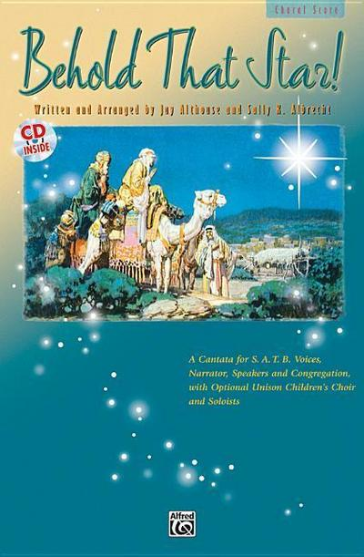 Behold That Star!: Preview Pack, Choral Score & CD