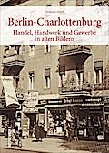 Berlin-Charlottenburg; Handel, Handwerk und G ...