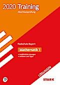 STARK Lösungen zu Training Abschlussprüfung Realschule 2020 - Mathematik I - Bayern