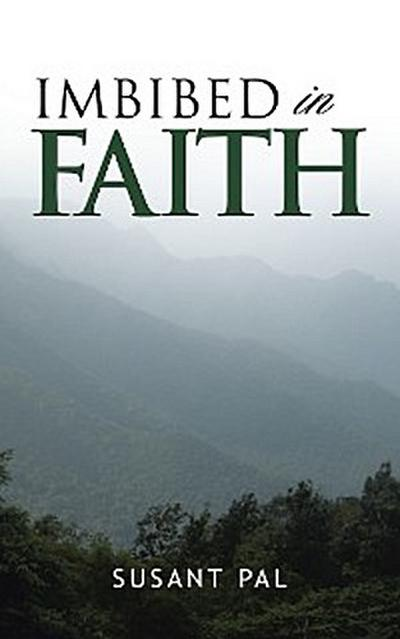 Imbibed in Faith
