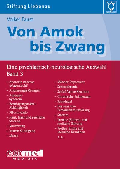 Von Amok bis Zwang (Bd. 3)