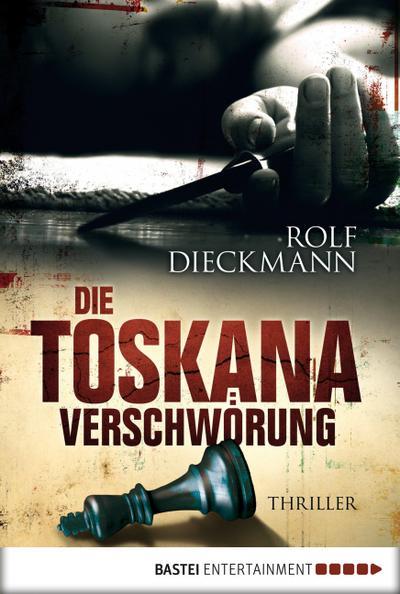 Die Toskana-Verschwörung