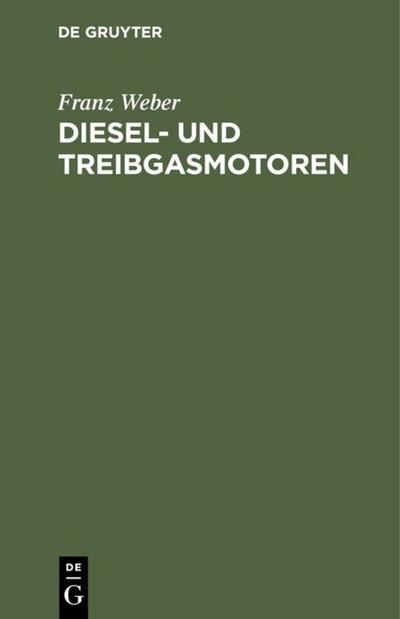 Diesel- und Treibgasmotoren
