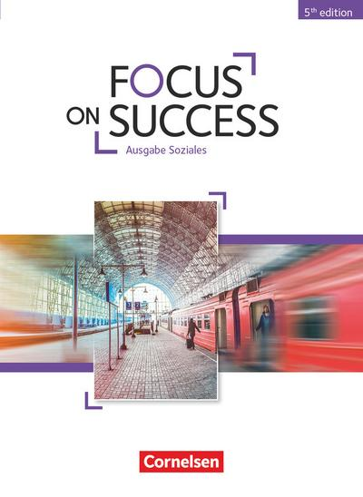 Focus on Success B1-B2. Schülerbuch Soziales