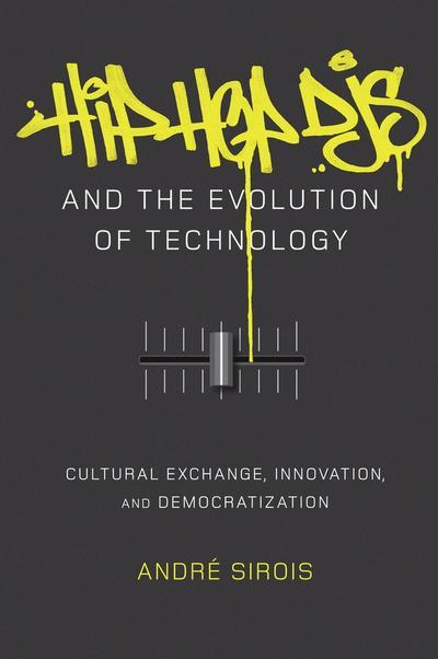 Hip Hop DJs and the Evolution of Technology