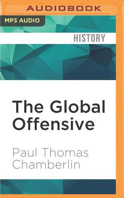 The Global Offensive: The United States, the Palestine Liberation Organization, and the Making of the Post-Cold War Order