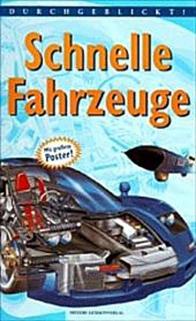 Durchgeblickt!, Schnelle Fahrzeuge - Berlin Bibliographisches Institut - Gebundene Ausgabe, Deutsch, Jon Richards, M. Würmli, ,