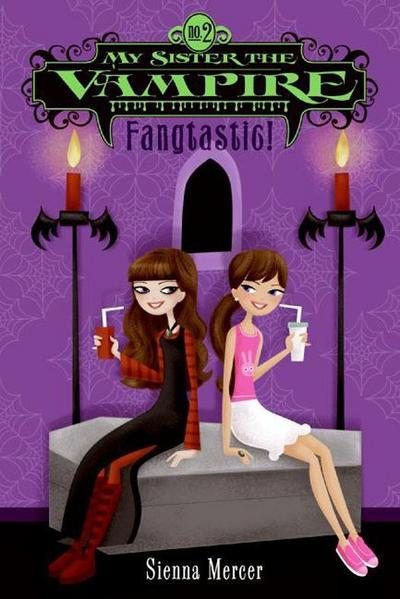 My Sister the Vampire #2: Fangtastic!