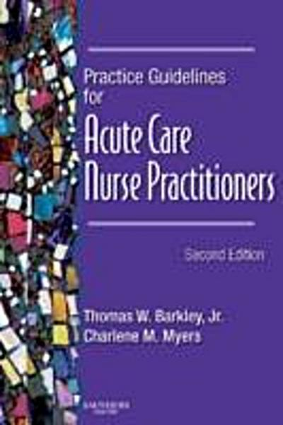 Practice Guidelines for Acute Care Nurse Practitioners - E-Book