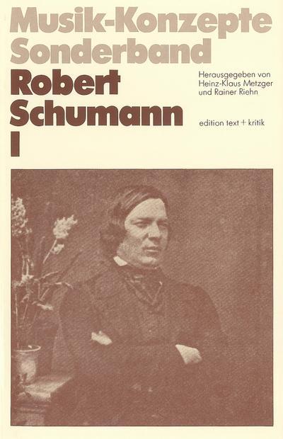 Robert Schumann I