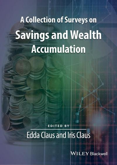 A Collection of Surveys on Savings and Wealth Accumulation