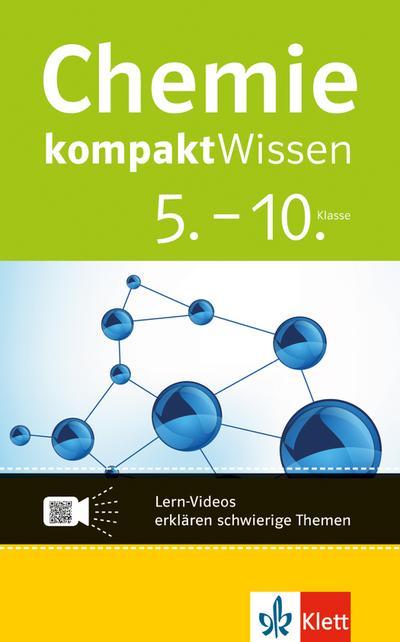 Chemie kompaktWissen. 5.-10. Klasse mit Lern-Videos