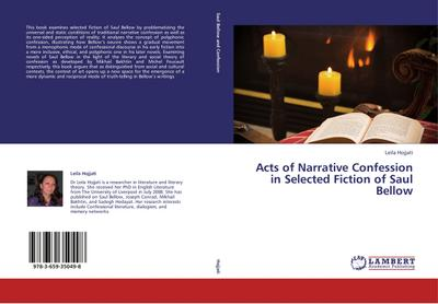 Acts of Narrative Confession in Selected Fiction of Saul Bellow
